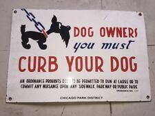 "Dog Owners PORCELAIN Enamel Sign SIZE 12"" X 18"""