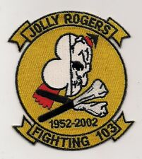 USN VF-103 SLUGGERS / JOLLY ROGERS 1952-2002 patch F-14 TOMCAT FIGHTER SQN