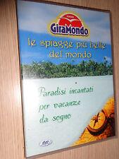 DVD GIRAMONDO LE SPIAGGE PIU´ BELLE DEL MONDO PARADISI INCANTATI VACANZE SOGNO