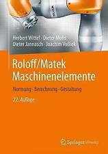 Roloff/matek Maschinenelemente Wittel  Herbert 9783658090814