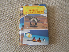 The new windmill book of Stories Then and Now