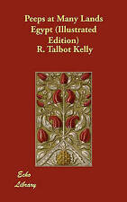 NEW Peeps at Many Lands Egypt (Illustrated Edition) by R. Talbot Kelly