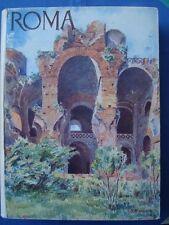 VISIONI ITALICHE-ROMA-308 FOTOGRAFIE-7 ACQUERELLI-8 TAVOLE-DE AGOSTINI 1930