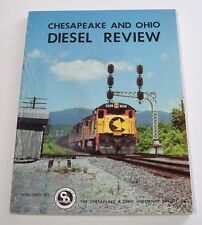 Chesapeake and Ohio Diesel Review by Carl W. Shaver - 1980s C&O Rosters & Photos