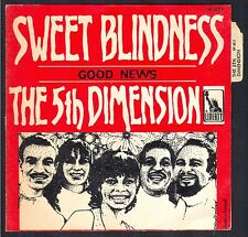 THE 5TH DIMENSION SWEET BLINDNESS 45T SP BIEM CBS 3739 QUASI NEUF + LANGUETTE