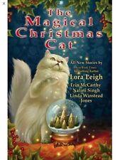 The Magical Christmas Cat Lora Leigh Erin McCarthy Nalini Singh Linda Winstead