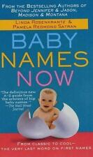 Baby Names Now: From Classic to Cool--The Very Last Word on First Names Rosenkr