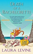 Death of a Bachelorette (A Jaine Austen Mystery) by Levine, Laura