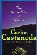 The Active Side of Infinity by Castaneda, Carlos , Hardcover
