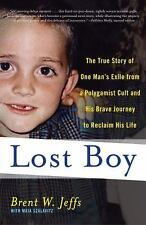 Lost Boy: The True Story of One Man's Exile from a Polygamist Cult and His Brave