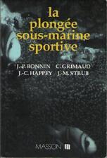 La Plongée sous Marine Sportive - Bonnin, Grimaud, Happey & Strub - Ed. Masson