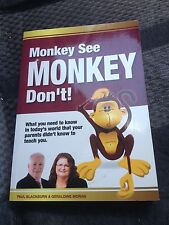 GERALDINE MORAN SIGNED BOOK. MONKEY SEE MONKEY DON'T!, PAUL BLACKBURN
