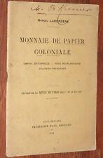 Marcel Labordère MONNAIE DE PAPIER COLONIALE 1921 histoire monétaire colonies