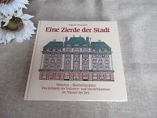 Eine Zierde der Stadt , München - Gebäude der Industrie & Handelskammer  I BUCH