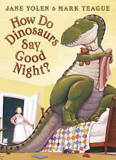 How Do Dinosaurs Say Goodnight? by Jane Yolen (Board book, 2007)