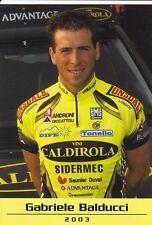 CYCLISME carte cycliste GABRIELE BALDUCCI équipe VINI CALDIROLA 2003