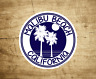 Malibu Beach California Sticker Decal Beach Ocean Surfing Vinyl 3""