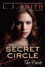 The Secret Circle Vol.4 : The Divide by L. J. Smith