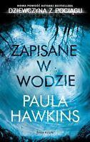 Zapisane w wodzie, Paula Hawkins, polish book, polska ksiazka