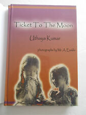 Ticket to the Moon Book Uthaya Kumar India Stories Indian Literature Signed New