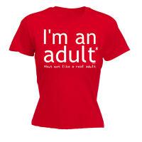 Womens Funny T Shirt Im An Adult But Not Birthday Joke tee Gift Novelty T-SHIRT