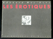 Edouard Mac'Avoy Les érotiques Editions du Mécène 1993