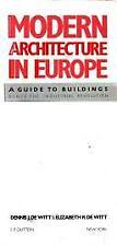 Modern Architecture in Europe by De Witt, Dennis J.