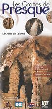 LES GROTTES DE PRESQUE - DEPLIANT / FOLDER PUBLICITAIRE - PROSPECTUS