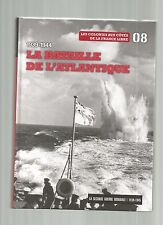 LA SECONDE GUERRE MONDIALE 1939-1945 N°08 LA BATAILLE DE L'ATLANTIQUE