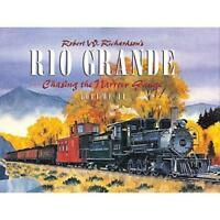 RIO GRANDE - CHASING the NARROW GAUGE, Vol. 2 -- (BRAND NEW HARDBOUND BOOK)