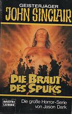 JOHN SINCLAIR - Taschenbuch Nr. 123 - Die Braut des Spuks - Jason Dark