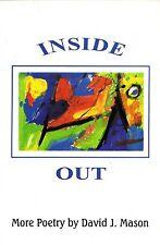 """POETRY SOFTBACK - """"INSIDE OUT"""" - DAVID J. MASON - LUDHAM, NORFOLK (1996)"""