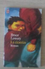 La Cicatrice / Lowery Bruce