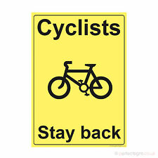 Cyclists Stay Back Warning Beware Printed Sticker Cyclist Sign Self Adhesive