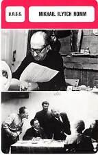 FICHE CINEMA :  MIKHAIL ILYTCH ROMM -  URSS (Biographie/Filmographie)
