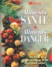 Aliments sante aliments danger   -  Selection du reader's digest