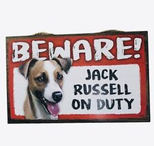 Beware Guard Dog on Duty Sign Jack Russell Wood Hanging Sign 8 X 5""