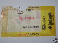 TORINO - FOGGIA BIGLIETTO TICKET 1989 / 90
