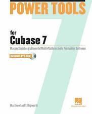 Power Tools for Cubase 7: Master Steinberg's Powerful Multi-Platform Audio Produ