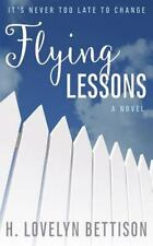 Flying Lessons by H. Bettison (2015, Paperback)