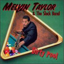 Melvin Taylor, Melvin Taylor & the Slack Band - Dirty Pool [New CD]