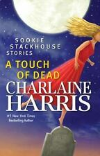 A Touch of Dead: Sookie Stackhouse Stories  Harris, Charlaine  Good  Book  0 Pap