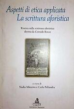 MINERVA PELLANDRA ASPETTI DI ETICA APPLICATA LA SCRITTURA AFORISTICA CLUEB 2000