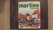 Livre Martine à la ferme - Collection Farandole - Casterman - 1985