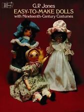 Easy-to-Make Dolls with Nineteenth-Century Costumes (Dover Needlework)-ExLibrary