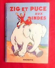Zig et Puce aux Indes - SAINT OGAN 1932 - édition originale en très bel état