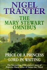 Mary Stewart Omnibus: Price of a Princess / Lord in Waiting, Tranter, Nigel, New
