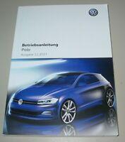Betriebsanleitung VW Polo VI Typ AW Bedienungsanleitung Bordbuch Buch 11/2017!