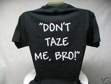 Don't Taze Me Bro Short Sleeve, Don't Taze Me Bro,   MD