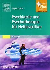 Psychiatrie und Psychotherapie für Heilpraktiker: Mit Zu... | Buch | Zustand gut